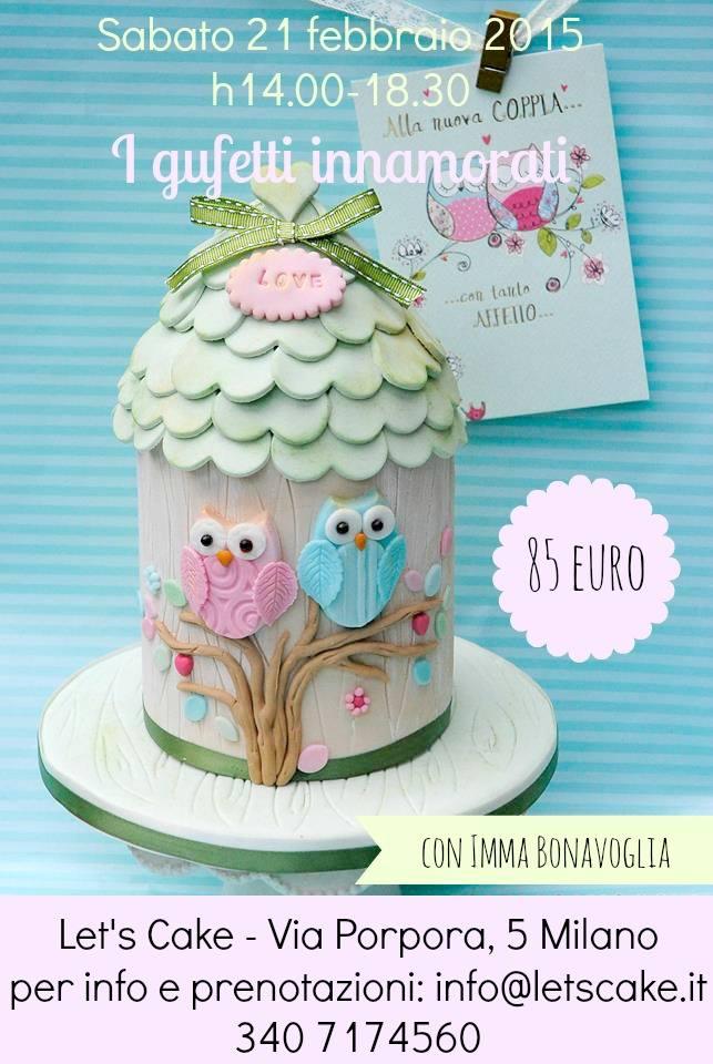 Negozio Cake Design Milano Via Porpora : corso 21 febb 2015 - Let s Cake Milano